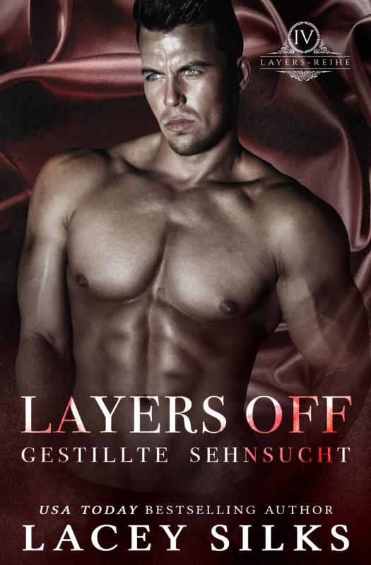 Layers Off: Gestillte Sehnsucht