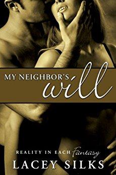 My Neighbor's Will